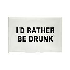 I'd Rather Be Drunk Rectangle Magnet