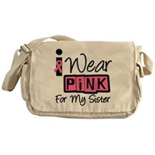 I Wear Pink For My Sister T-S Messenger Bag