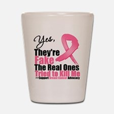Yes, They're Fake Breast Canc Shot Glass