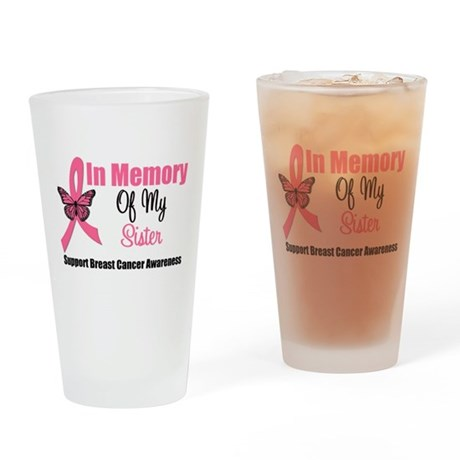 In Memory of My Sister Drinking Glass
