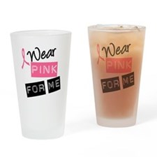 I Wear Pink Drinking Glass