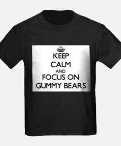 Keep Calm by focusing on Gummy Bears T-Shirt