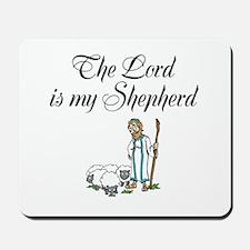 The Lord is my Shepherd Mousepad