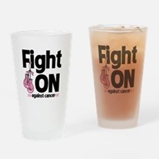 Fight On Breast Cancer Drinking Glass