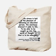 Hamilton Educated Quote Tote Bag