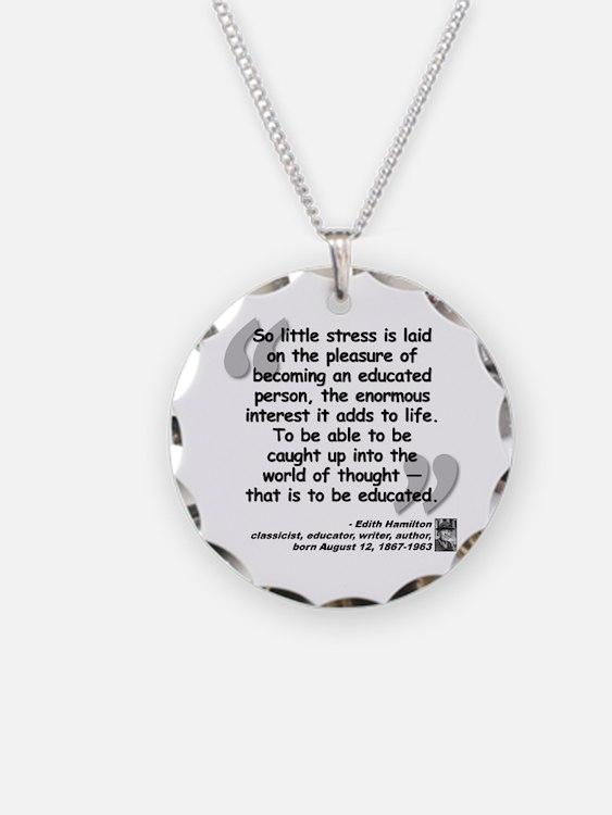 Hamilton Educated Quote Necklace