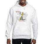WTF - Why The Foley 03 Hooded Sweatshirt