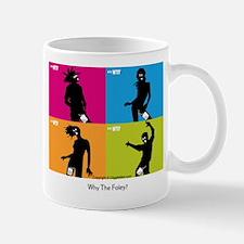 WTF - Why The Foley 04 Mug
