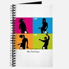 WTF - Why The Foley 04 Journal