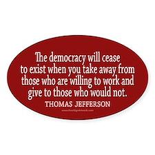 Jefferson Democracy Quote 2 Bumper Stickers