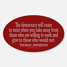 Jefferson Democracy Quote 2 Bumper Stickers