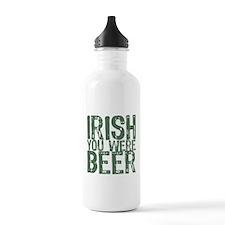 Irish You Were Beer Water Bottle