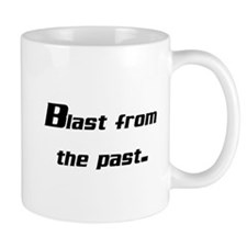 blast from the past Mug
