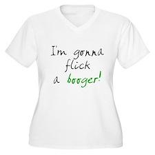 flick a booger T-Shirt