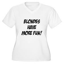 blondes more fun T-Shirt