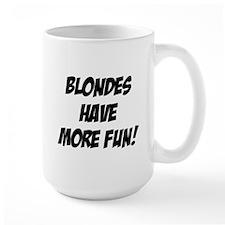blondes more fun Mug
