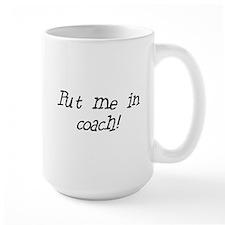 put me in coach Mug