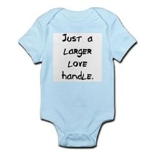 larger love handle Infant Bodysuit