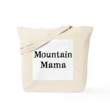 mountain mama Tote Bag