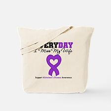 Alzheimer's MissMyWife Tote Bag