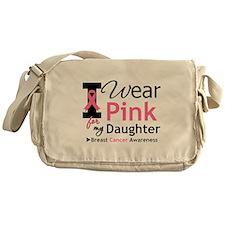 I Wear Pink Daughter Messenger Bag