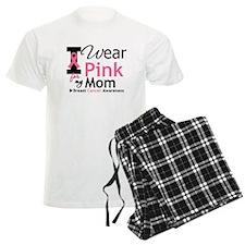 I Wear Pink Mom Pajamas