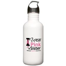 I Wear Pink For My Sister Water Bottle