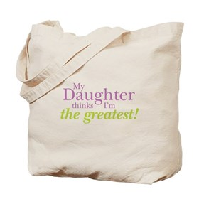 My Daughter Tote Bag