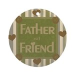 Father and Friend Ornament (Round)