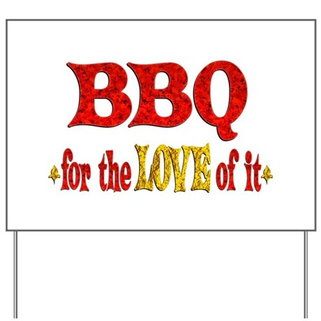 BBQ Love Yard Sign