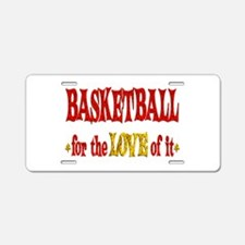 Basketball Love Aluminum License Plate