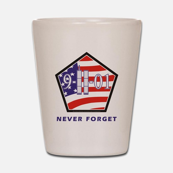 NEVER Forget - Shot Glass