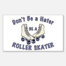 Not a Hater Roller Skater Decal
