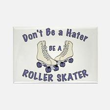 Not a Hater Roller Skater Rectangle Magnet