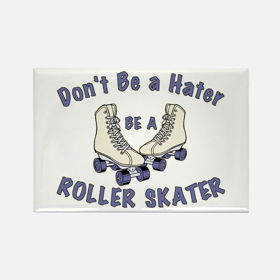 Not a Hater Roller Skater Rectangle Magnet