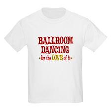 Ballroom Dancing Love T-Shirt