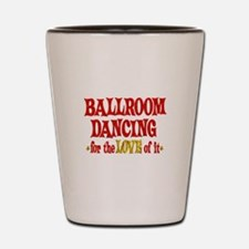 Ballroom Dancing Love Shot Glass