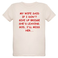 Funny designs for every bridg T-Shirt