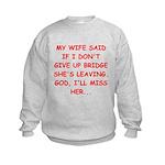 Funny designs for every bridg Kids Sweatshirt