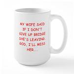 Funny designs for every bridg Large Mug