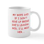 Funny designs for every bridg Mug