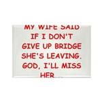 Funny designs for every bridg Rectangle Magnet (10