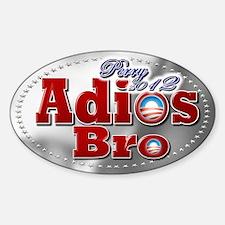 Adios Bro - Sticker (Oval)