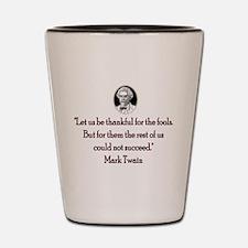Mark Twain Fools Shot Glass