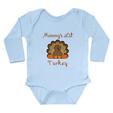 Mommy's Lil' Turkey Long Sleeve Infant Bodysuit