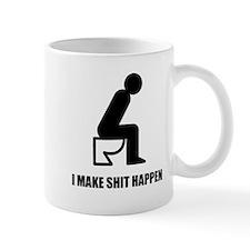 I Make Shit Happen Small Mug