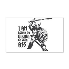 I'm gonna go Viking Car Magnet 20 x 12