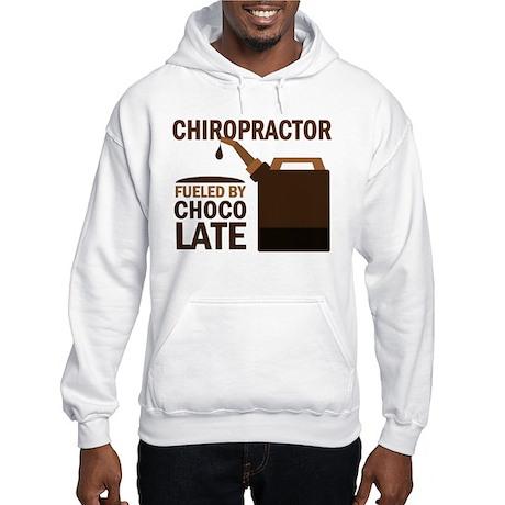 Chiropractor Chocoholic Gift Hooded Sweatshirt