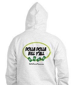 Dolla Dolla Bill Y'all Hoodie