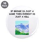 "Duplicate bridge 3.5"" Button (10 pack)"